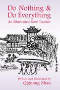Do Nothing and Do Everything 1st edition 9781557788894 1557788898