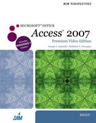 New Perspectives on Microsoft Office Access 2007, Brief, Premium Video Edition 1st edition 9780538474993 0538474998