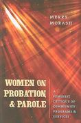 Women on Probation and Parole 1st Edition 9781555537203 1555537200