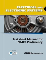 Electrical And Electronic Systems Tasksheet Manual For NATEF Proficiency 1st Edition 9780763785086 0763785083