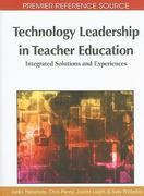 Technology Leadership in Teacher Education 0 9781615208999 1615208992