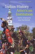 The Indian History of an American Institution 0 9781584658443 1584658444