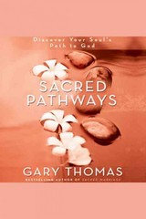 Sacred Pathways 1st Edition 9780310835547 0310835542