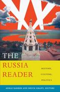 The Russia Reader 1st Edition 9780822346487 0822346486