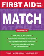 First Aid for the Match, Fifth Edition 5th edition 9780071702898 007170289X