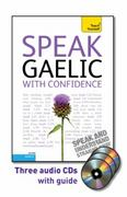 Speak Gaelic with Confidence with Three Audio CDs: A Teach Yourself Guide 1st edition 9780071736190 0071736190