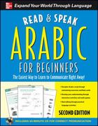 Read and Speak Arabic for Beginners with Audio CD, Second Edition 2nd edition 9780071739665 0071739661