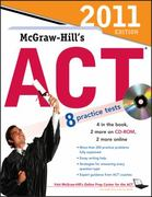 McGraw-Hill's ACT with CD-ROM, 2011 Edition 5th edition 9780071740937 0071740937
