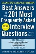 Best Answers to the 201 Most Frequently Asked Interview Questions, Second Edition 2nd Edition 9780071741453 0071741453