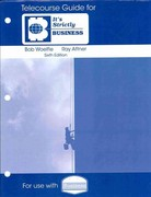 Telecourse Guide for It's Strictly Business /Hughes/Kapoor's Business 10th edition 9781439036891 1439036896