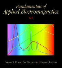 Fundamentals of Applied Electromagnetics 6th edition 9780132139311 0132139316