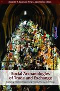 Social Archaeologies of Trade and Exchange 1st Edition 9781315420042 131542004X