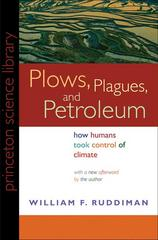 Plows, Plagues, and Petroleum 1st Edition 9780691146348 0691146349