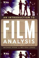 An Introduction to Film Analysis 1st Edition 9780826430021 0826430023