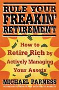 Rule Your Freakin' Retirement 1st edition 9780312598808 0312598807