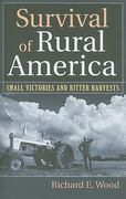 Survival of Rural America 1st Edition 9780700617258 0700617256