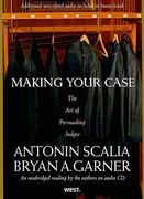 Making Your Case 2009th edition 9780314242167 0314242163