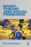 Sport, Theory and Social Problems 1st Edition 9780415571265 041557126X