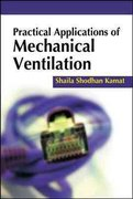 Practical Applications of Mechanical Ventilation 1st edition 9780071718103 0071718109