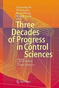 Three Decades of Progress in Control Sciences 1st edition 9783642112775 3642112773