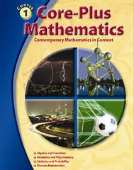 Core-Plus Mathematics  Course 1, Student Edition 1st edition 9780078615214 0078615216