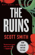 The Ruins 1st Edition 9780307390271 0307390276