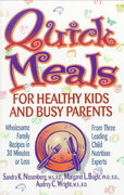 Quick Meals for Healthy Kids and Busy Parents 1st Edition 9780471346982 0471346985