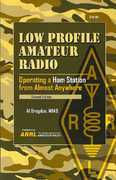 Low Profile Amateur Radio 2nd edition 9780872599741 0872599744