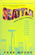 Seattle and the Demons of Ambition 1st edition 9780312334000 0312334001