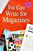 You Can Write for Magazines 0 9780898799026 0898799023