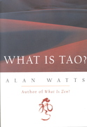 What Is Tao 1st Edition 9781577311683 157731168X