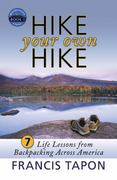Hike Your Own Hike 1st Edition 9780976581208 0976581205