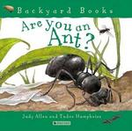 Are You an Ant? 0 9780753458037 0753458039