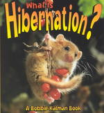 What Is Hibernation? 0 9780865059641 0865059640