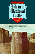 Life in a Medieval Castle 1st Edition 9780060906740 006090674X