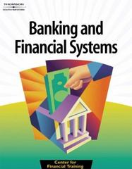 Banking and Financial Systems 1st edition 9780538432412 0538432411
