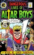 The Dangerous Lives of Altar Boys 0 9780820323381 0820323381