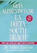 Guia Alimenticia de La Dieta South Beach 0 9781594863615 159486361X