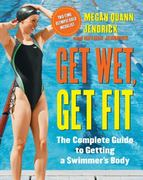 Get Wet, Get Fit 1st edition 9781416540786 1416540784