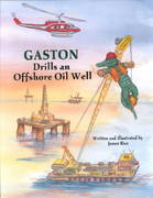 Gaston® Drills an Offshore Oil Well 2nd edition 9781589800687 1589800680