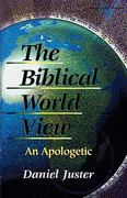 The Biblical World View 0 9781573090247 1573090247