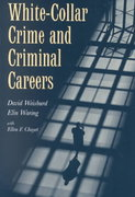 White-Collar Crime and Criminal Careers 1st Edition 9780521777636 0521777631