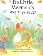 Do Little Mermaids Wet Their Beds? 0 9780807516683 0807516686