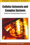 Cellular Automata and Complex Systems 1st edition 9781615207879 1615207872