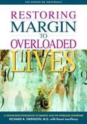 Restoring Margin to Overloaded Lives 0 9781576831847 1576831841