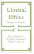 Clinical Ethics 1st edition 9780896031388 0896031381