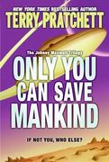 Only You Can Save Mankind 0 9780060541873 0060541873
