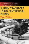Slurry Transport Using Centrifugal Pumps 1st edition 9781851667451 1851667458