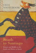 Roads to Santiago 1st Edition 9780151001972 0151001979