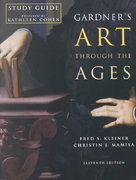 Study Guide for Kleiner/Mamiya's Gardner's Art Through the Ages, 11th 11th edition 9780155070998 0155070991